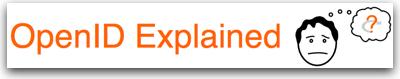OpenID Explained.jpg