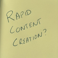 Rapid content creation 2
